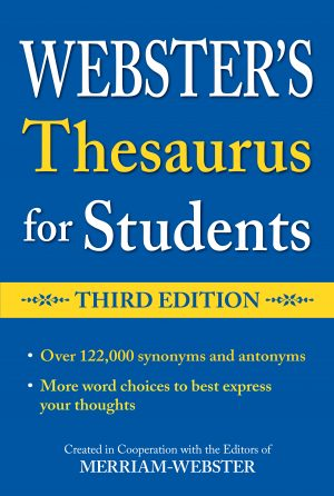 Websters Thesaurus For Students Third Edition Federal Street Press
