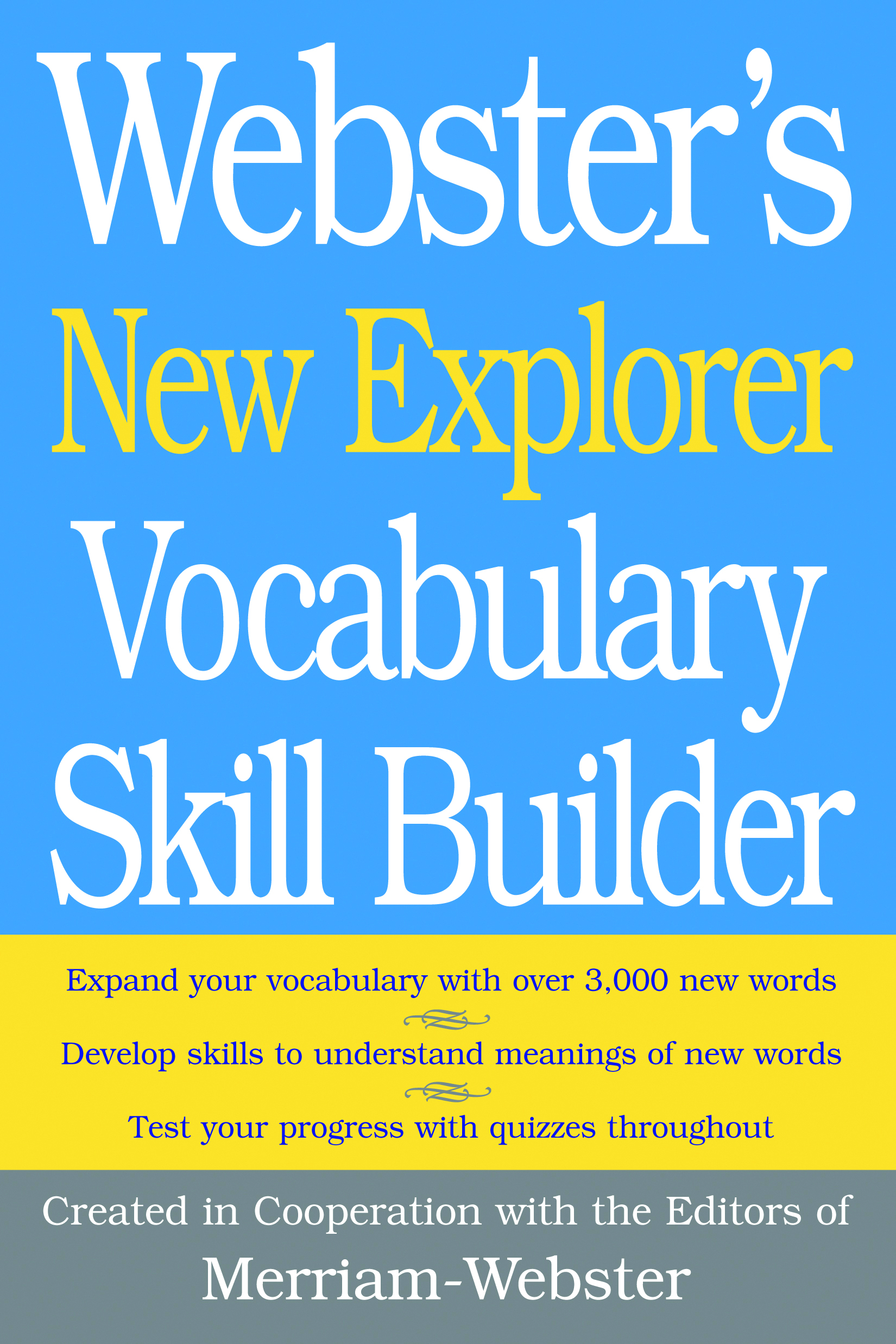 Webster's New Explorer Vocabulary Skill Builder | Federal Street Press