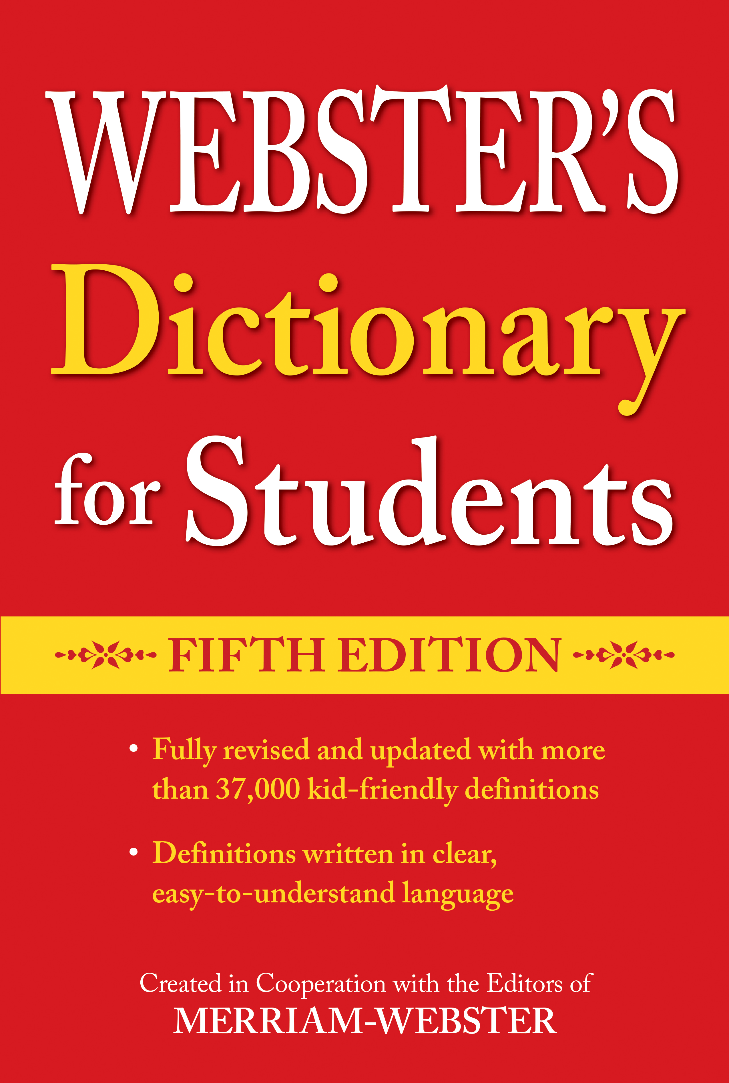 Webster's Dictionary for Students, Fifth Edition · 978-1-59695-167-9